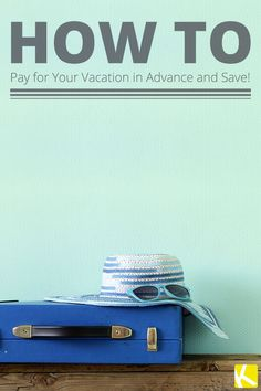 5 Tips to Pay for Your Vacation Before You Leave Home