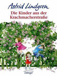 Die Kinder aus der Krachmacherstrasse - Lindgren, Astrid