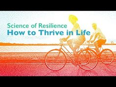 Science of Resilience: How to Thrive in Life - Frank B. Roehr Memorial Lecture - YouTube