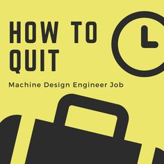 How to quit machine design job Machine Design, Engineering, Letters, Letter, Lettering, Technology, Calligraphy