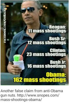 (click for link) This pin is actually in support of President Obama. Please read the information at the snopes link included because, not surprisingly, the information in the original meme has been proven false. http://www.snopes.com/mass-shootings-obama/