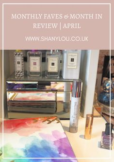 Monthly Faves & Month In Review | April