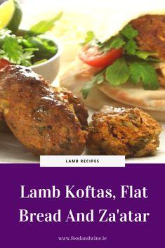 Lamb Koftas, Flat Bread And Za'atar Recipe Zaatar Recipe, Lamb Koftas, Radish Salad, Flat Bread, Lamb Recipes, Salad Ingredients, Mediterranean Recipes, Coriander, Cucumber