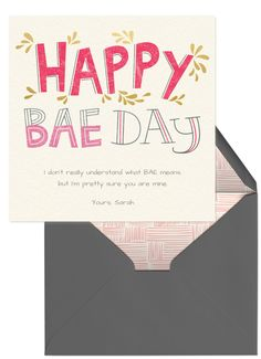 Happy bae day! This Valentine's Day, share the love by sending a sweet card to your nearest and dearest.