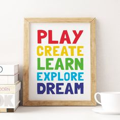 Kids Printable Art: Play Create Learn Explore Dream, Kids Room Decor, Playroom Poster, Toy Room Decor, Kids Quote Prints *Instant Download* Colorful Playroom, Playroom Art, Kids Room Wall Art, Printing Websites, Toy Rooms, Kids Prints, Printable Art, Printables, Decoration