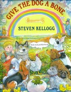 Give the Dog a Bone Additional words by Steven Kellogg Illustrations by Steven Kellogg Bedtime Reading, Book Letters, Sing To Me, Music Pictures, Teaching Music, Book Authors, Read Aloud, Music Songs, Childrens Books