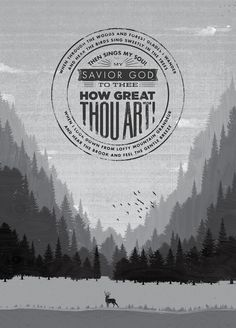 """A verse from the hymn """"How Great Thou Art"""" designed by Joshua Krohn. I love this hymn Cool Words, Wise Words, Then Sings My Soul, Walk By Faith, Christian Inspiration, Way Of Life, Christian Quotes, Christian Images, Word Of God"""