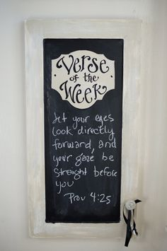 Verse of the Week Chalkboard. Love this idea!!