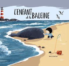 L ENFANT ET LA BALEINE de Benji Davies https://www.amazon.fr/dp/2745965549/ref=cm_sw_r_pi_dp_x_yJ.Vyb85KHEMQ