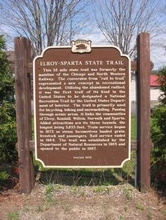 Elroy – Sparta, WI  --  State Trail Marker - formerly the mainline of the Chicago and North Western Railway --- converted from rail to trail  -- three tunnels on trail... hiking, biking, snowmobiling