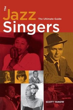 The Jazz Singers: The Ultimate Guide by Scott Yanow https://www.amazon.com/dp/0879308257/ref=cm_sw_r_pi_dp_x_5EGrybTVX08M8