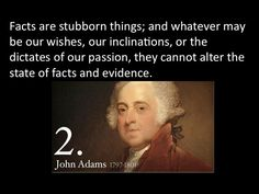 John Adams on Facts