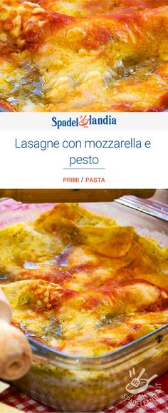 Lasagne con mozzarella e pesto Mozzarella, Pesto, Bolognese, Pizza, Cheese, Oven, Lasagna