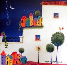 Ana Maria Nale Cool Paintings, Landscape Paintings, Landscapes, Latino Art, Good Night Moon, Watercolor Canvas, Arte Popular, Naive Art, City Art