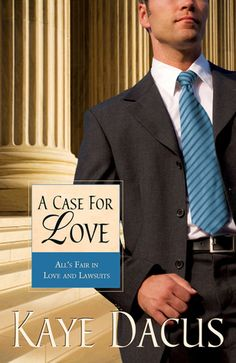 A Case for Love by Kaye Dacus