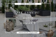 Sadzenie Roślin w Donicach Tarasowych — HOUSE LOVES Backyard Swings, Pergola Patio, Outdoor Furniture Sets, Outdoor Decor, Sun Lounger, House, Garden, 40th Birthday, Home Decor