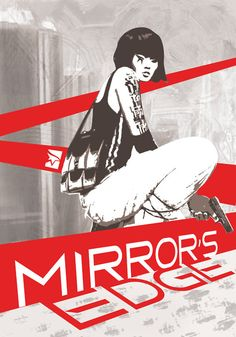 Mirrors Edge.. heard they may be making a sequel.. :)