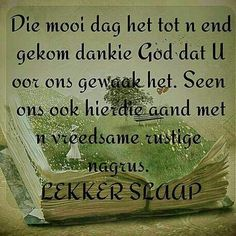 Goeie More, Good Night Quotes, Sleep Tight, Afrikaans, Friendship, Language, Crafts, Gelee, Manualidades