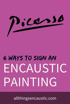 When you've finished a work of art you will want to sign it. Here are 6 ways I've tried or seen other artists use to sign encaustic art. Painting Collage, Art Paintings, Collage Techniques, Painting Techniques, Wax Art, Contemporary Abstract Art, Encaustic Painting, Online Painting, Sign