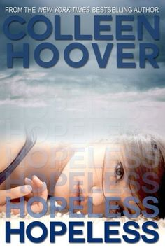 Hopeless Colleen Hoover #Suspense #books #Romance Great book for a trip!