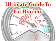 Ultimate guide to fat binders. Do they really work? #diet #weightloss