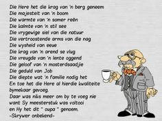 Hy het dit oupa genoem Wish Quotes, Dad Quotes, Family Quotes, Fathers Day Poems, Happy Birthday Husband, Happy Birthday Wishes Quotes, Afrikaanse Quotes, Father's Day, Kids Poems