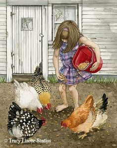 Tracy Lizotte  - 'time to feed the chickens'