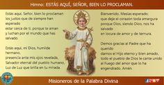 MISIONEROS DE LA PALABRA DIVINA: HIMNO LAUDES - ESTÁS AQUÍ, SEÑOR, BIEN LO PROCLAMA...