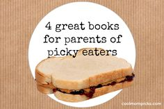 Great parenting books for picky eaters. This post really is a parents' lifesaver.