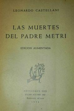 """""""Las muertes del Padre Metri"""", edición aumentada (Buenos Aires: Ediciones Sed, 1952)."""