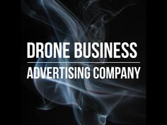 Drone Business Advertising Company