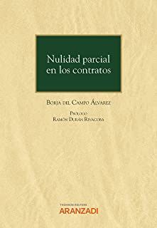 Nulidad parcial en los contratos / Borja del Campo Álvarez Aranzadi, 2021