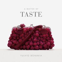 "Raspberry purse from ""A Matter of Taste"" art book // photo © Fulvio Bonavia"