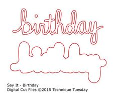 Check it out! Say It - Birthday - Digital Cut Files at Technique Tuesday. Cricut Cake, Free Svg, Scrapbook Patterns, Gift Card Boxes, Cricut Craft Room, Wall Clock Design, Scan And Cut, Silhouette Cameo Projects, Digital Stamps