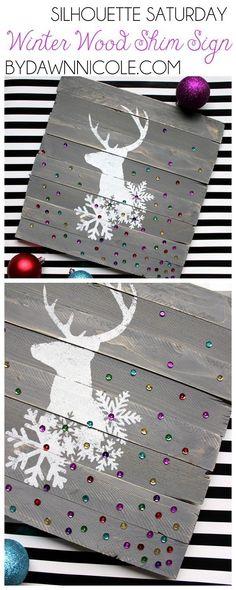 Silhouette Saturday // Winter Wood Shim Sign  // bydawnnicole.com