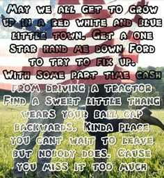 Florida Georgia Line (feat. Tim McGraw) – May We All - Music Country Music Quotes, Country Music Lyrics, Country Songs, Country Life, Country Girls, New Quotes, Wisdom Quotes, Life Quotes, Quotes Inspirational