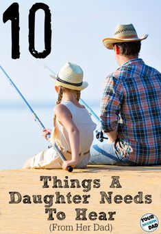 10 things a daughter needs to hear