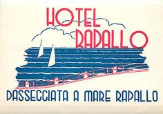 Hotel Rapallo ~RAPALLO ITALY~ Scarce Old ART DECO Luggage Label