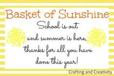 "Crafting and Creativity: ""Basket of Sunshine"" End of the Year Teacher Gift + 12 Free Printables!"