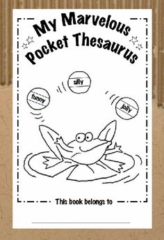 """Awesome printable Thesaurus for students. Students can find """"words to use instead of"""" as well filling up pages of their own words. This is geared for older grades. but I might make an easier one for the second half of grade. Writing Centers, Work On Writing, Writing Workshop, Teaching Writing, Teaching Ideas, 2nd Grade Classroom, Classroom Ideas, Synonym Activities"""