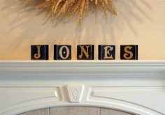 Big wood block letters can be changed on a whim.