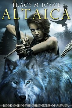 Altaica, Book One in the Chronicles of Altaica by Tracy M. Joyce