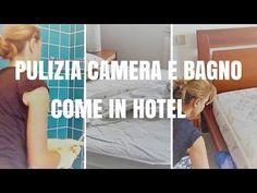 PULIZIA CAMERA E BAGNO COME IN HOTEL - YouTube