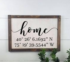 Wood Sign - home sign with latitude & longitude coordinates - Large - Custom Rustic Wooden Sign - Ma Wooden Wedding Signs, Diy Wood Signs, Wall Signs, Wooden Signs With Sayings, Rustic Signs, Home Decor Signs, Diy Home Decor, Latitude And Longitude Coordinates, Sign Quotes