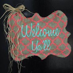 """""""Welcome Ya'll"""" Burlap Door Hanger! HOW CUTE!!"""