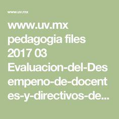 www.uv.mx pedagogia files 2017 03 Evaluacion-del-Desempeno-de-docentes-y-directivos-de-EB-y-EMS-en-el-marco-de-la-Reforma-Educativa2.pdf