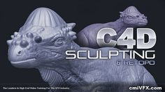 Maxon C4D SCULPTING and RETOPO Vol 1 - Tutorial cmiVFX on Vimeo