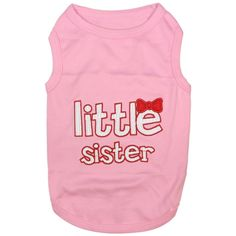 Our Official Parisian Pet Little Sister Dog Shirt - Pink is the perfect product for almost any pet at an exceptional value! Weekly promos with same day shipping! Boy Dog, Girl And Dog, Puppy Crafts, Pet Food Storage, Pet Steps, Dog Boots, Pet Paws, Cute Tank Tops, Puppy Clothes