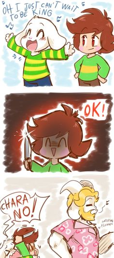 I decided to go with Chara, cause my Frisk can't talk life is like a box of chocolate.. everything in it will give you cavities!