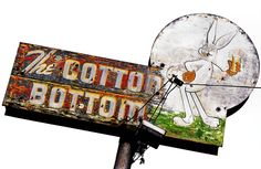 The Cotton Bottom - a well established beer and burger place, favored by skiers in the winter . Vintage Signs For Sale, Vintage Metal Signs, Roadside Signs, Roadside Attractions, Neon Moon, Custom Metal Signs, Outdoor Signage, Garage Art, Old Signs